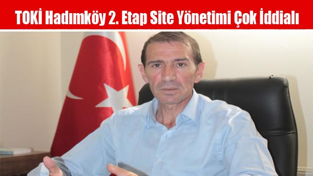 Toki Hadımköy 2. Etap Site Yönetimi Çok İddialı