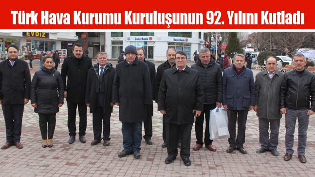 Türk Hava Kurumu Kuruluşunun 92. Yılını Kutladı