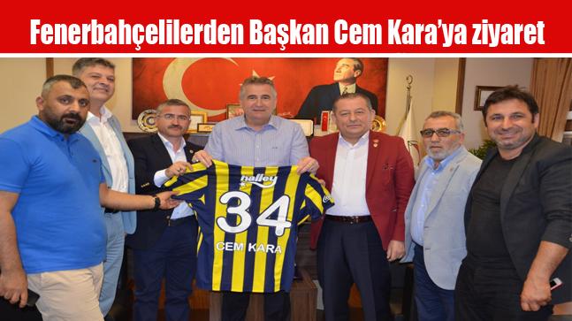 Fenerbahçelilerden Başkan Cem Kara'ya ziyaret